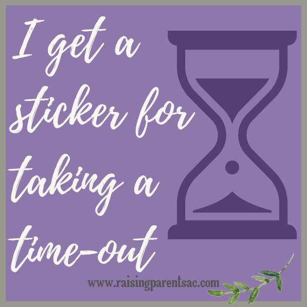 I get a sticker for giving myself a time-out