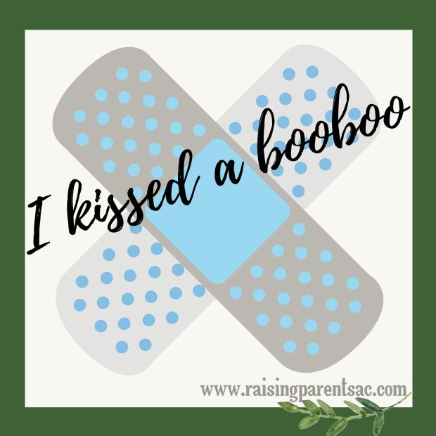 I kissed a booboo