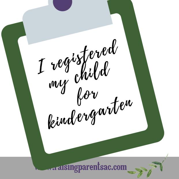 I registered my child for kindergarten